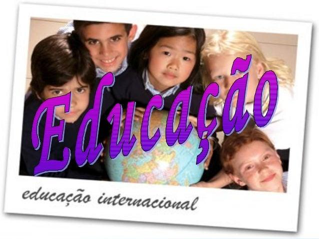 • Ato ou efeito de educar.  • Processo de desenvolvimento  da capacidade física,  intelectual e moral da criança e  do ser...