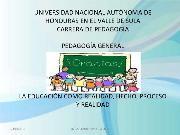 UNIVERSIDAD NACIONAL AUTÓNOMA DE                HONDURAS EN EL VALLE DE SULA                   CARRERA DE PEDAGOGÍA       ...