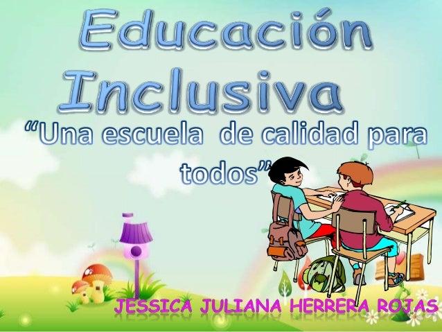 Educación inclusiva[1]diapositivas