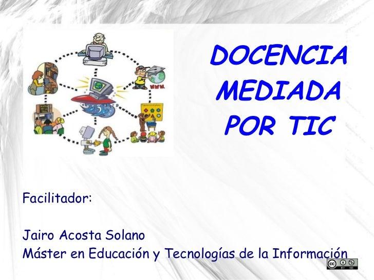 Educación mediada por TIC