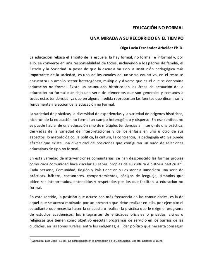 EDUCACIÓN NO FORMAL                                                  UNA MIRADA A SU RECORRIDO EN EL TIEMPO               ...