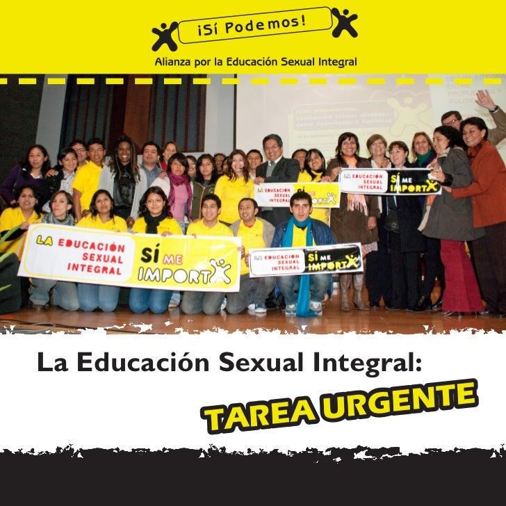 La Educación Sexual Integral:            TAREA U RGENTE
