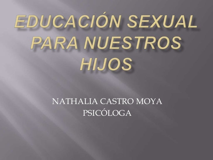 Educación sexual para nuestros hijos