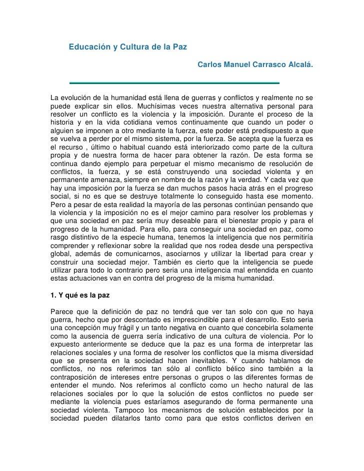 Educación y Cultura de la Paz<br />                                                            Carlos Manuel Carrasco Alca...