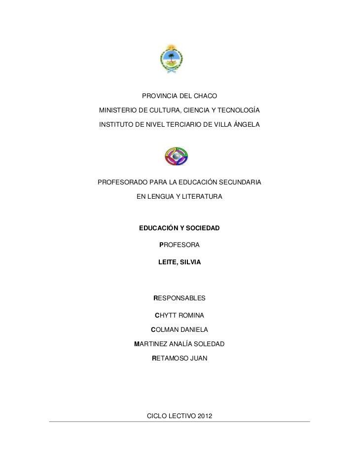 PROVINCIA DEL CHACOMINISTERIO DE CULTURA, CIENCIA Y TECNOLOGÍAINSTITUTO DE NIVEL TERCIARIO DE VILLA ÁNGELAPROFESORADO PARA...