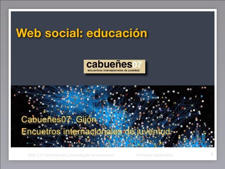 Web social: educación     Cabueñes07, Gijón Encuetros internacionales de juventud                                         ...
