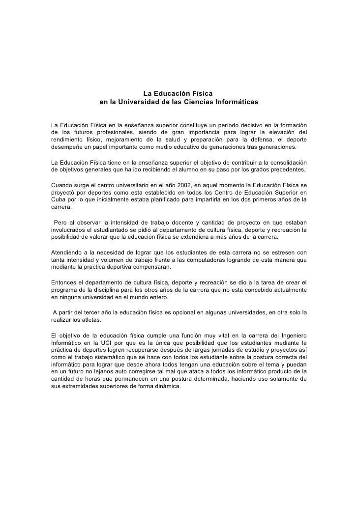 La Educación Física                   en la Universidad de las Ciencias Informáticas   La Educación Física en la enseñanza...