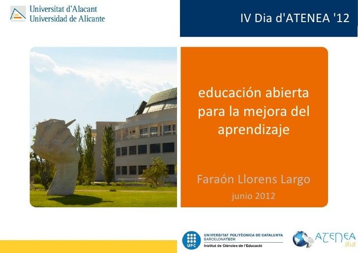 Educacion abierta para la mejora del aprendizaje (junio 2012)