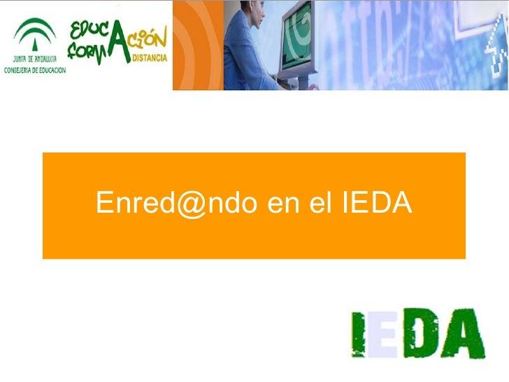 IEDA Presentación de la Educación a distancia en Andalucia