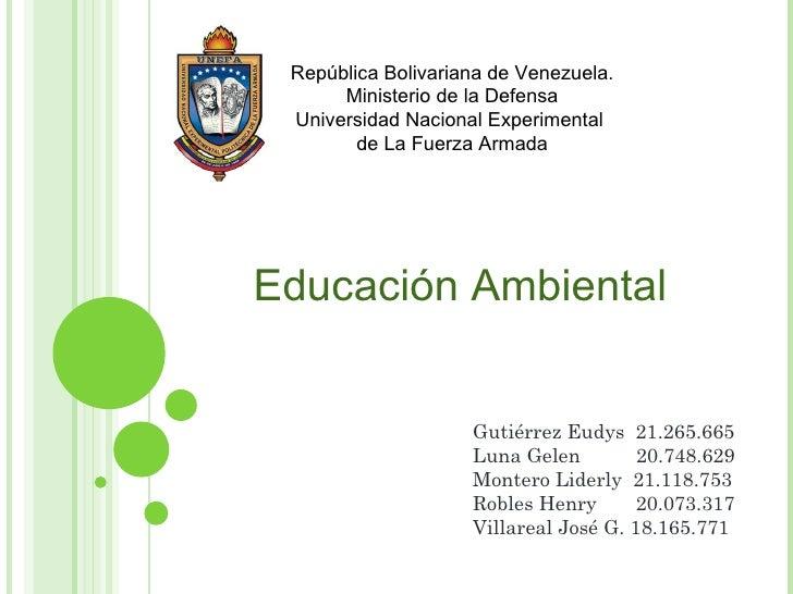 República Bolivariana de Venezuela. Ministerio de la Defensa Universidad Nacional Experimental  de La Fuerza Armada Educac...