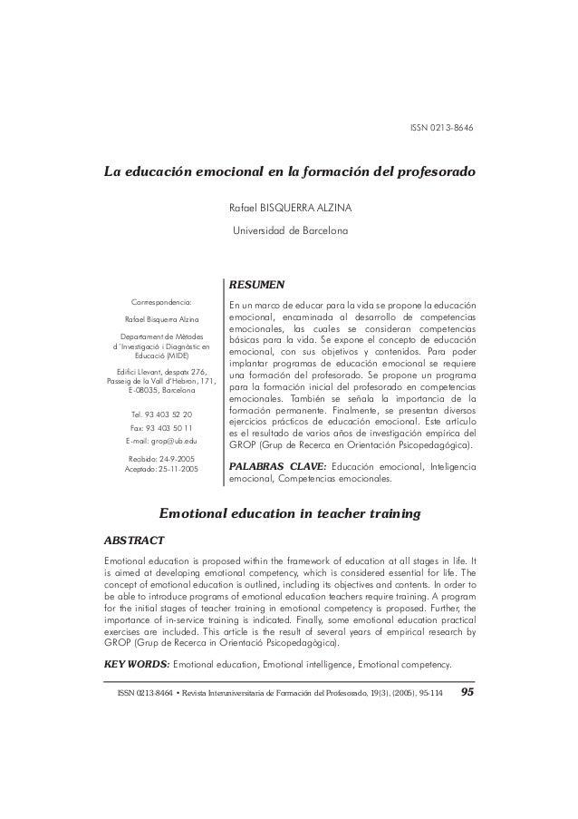 ISSN 0213-8646 La educación emocional en la formación del profesorado Rafael BISQUERRA ALZINA Universidad de Barcelona Emo...