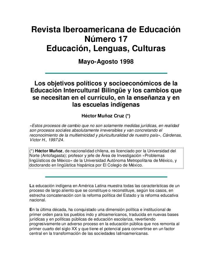 Revista Iberoamericana de EducaciónNúmero 17Educación, Lenguas, Culturas<br />Mayo-Agosto 1998<br />Los objetivos político...