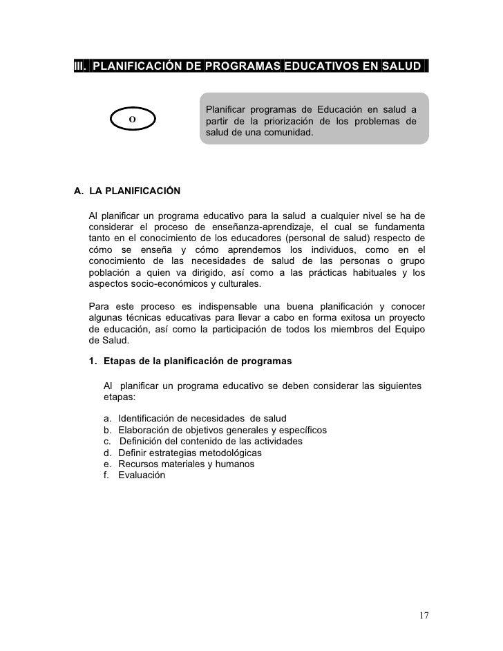 III. PLANIFICACIÓN DE PROGRAMAS EDUCATIVOS EN SALUD                              Planificar programas de Educación en salu...
