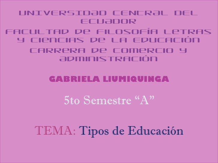 UNIVERSIDAD CENTRAL DEL           ECUADORFacultad de Filosofía Letras y Ciencias de la Educación   Carrera de Comercio y  ...