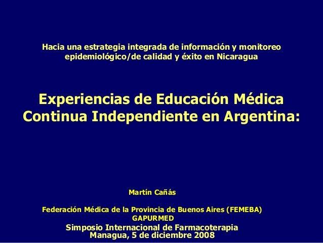 Educacion independiente argentina_martín cañás 2008