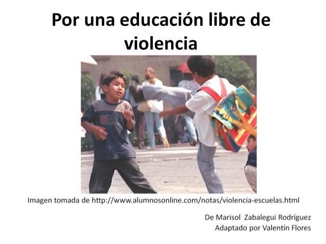 Educacion libre de violencia