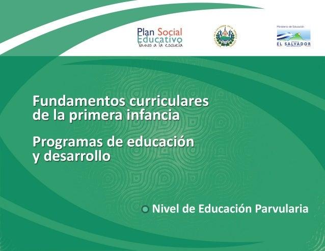 Programas de educación y desarrollo Nivel de Educación Parvularia Octubre 2013