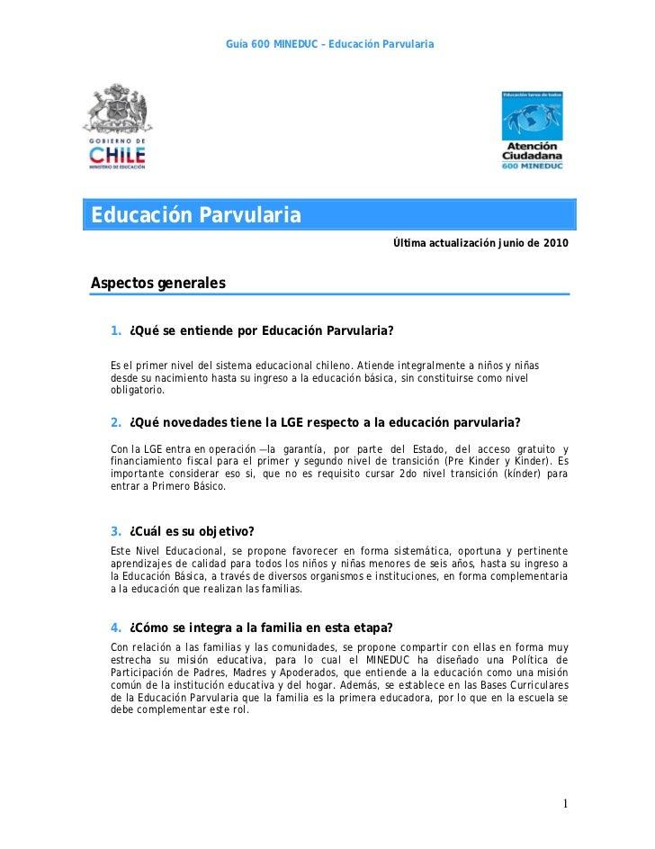 Guía 600 MINEDUC – Educación ParvulariaEducación Parvularia                                                            Últ...