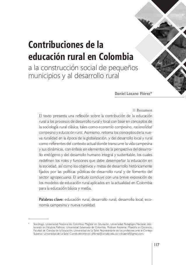 Contribuciones de la educación rural en Colombia a la construcción social de pequeños municipios y al desarrollo rural Dan...