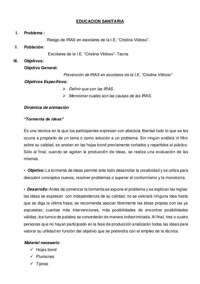 """EDUCACION SANITARIA I. Problema : Riesgo de IRAS en escolares de la I.E. """"Cristina Vildoso"""". II. Población: Escolares de l..."""