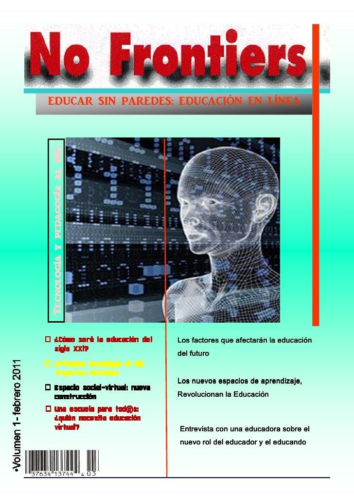 EDUC@R SIN P@REDES: EDUC@CIÓN EN LÍNE@                   Los factores que afectarán la educación                   del fut...