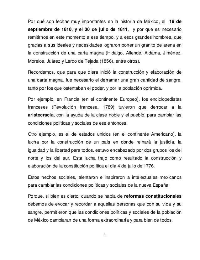 1 Por qué son fechas muy importantes en la historia de México, el 18 de septiembre de 1810, y el 30 de julio de 1811, y po...