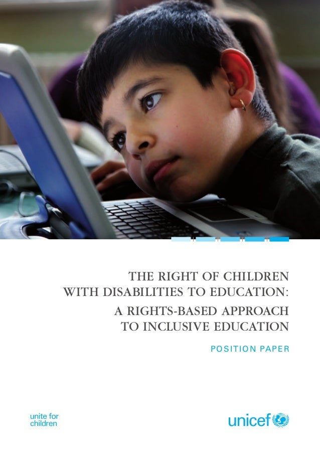 The right of childrenwith disabilities to education:      A rights-based approach        to Inclusive Education           ...
