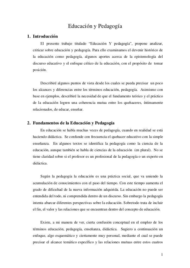 """Educación y Pedagogía1. Introducción       El presente trabajo titulado """"Educación Y pedagogía"""", propone analizar,  critic..."""