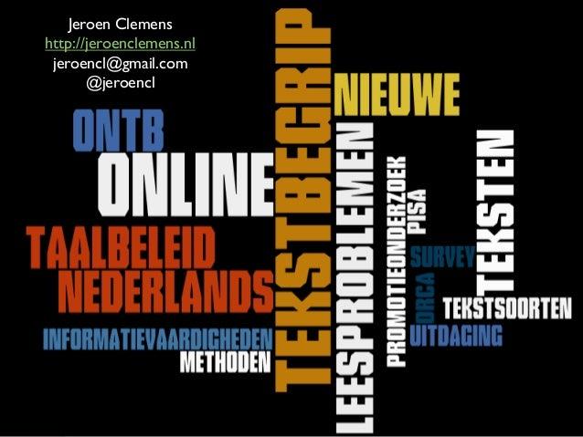 Jeroen Clemens http://jeroenclemens.nl jeroencl@gmail.com @jeroencl
