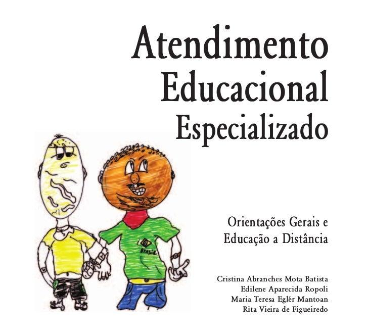 Orientações Gerais e   Educação a Distância  Cristina Abranches Mota Batista        Edilene Aparecida Ropoli     Maria Ter...