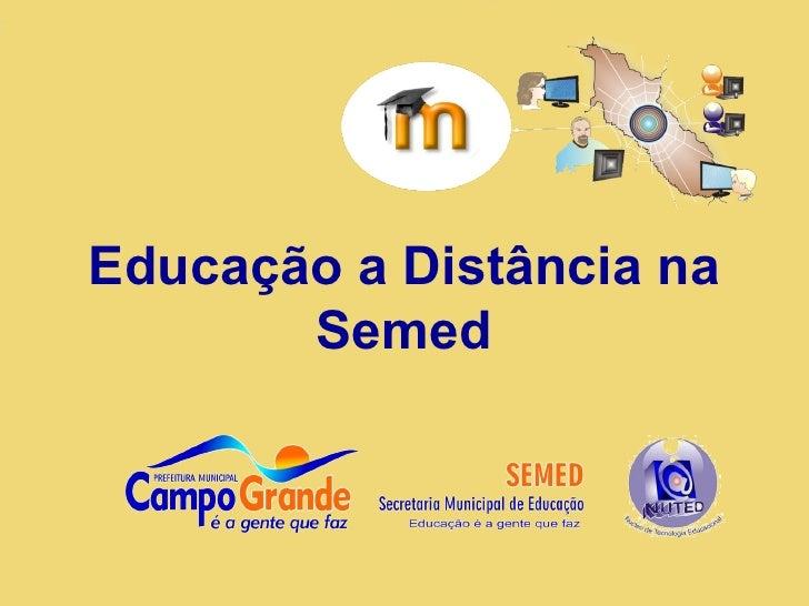 Educação a Distância na Semed