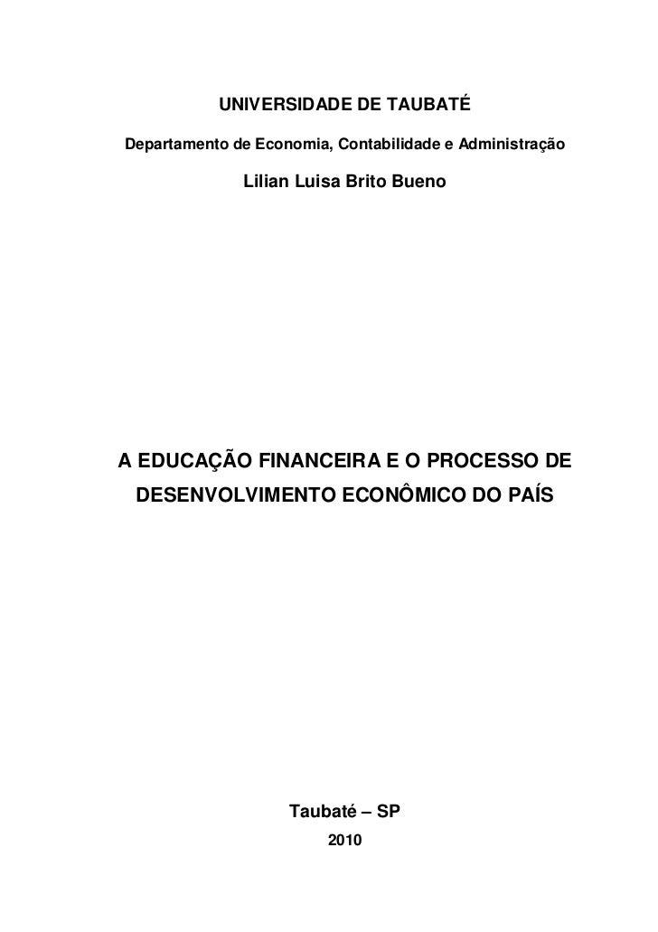 UNIVERSIDADE DE TAUBATÉDepartamento de Economia, Contabilidade e Administração              Lilian Luisa Brito BuenoA EDUC...