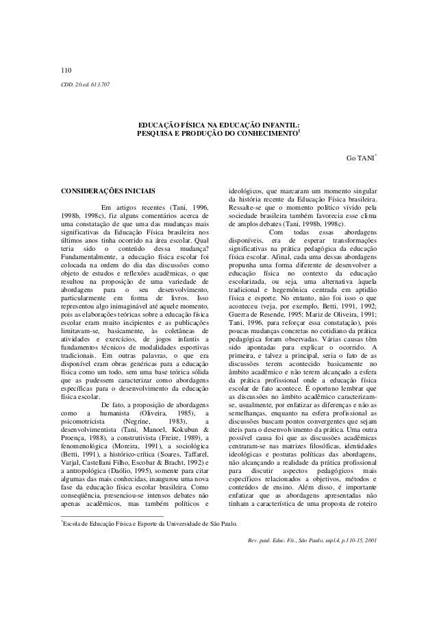 110 Rev. paul. Educ. Fís., São Paulo, supl.4, p.110-15, 2001 CDD. 20.ed. 613.707 EDUCAÇÃO FÍSICA NA EDUCAÇÃO INFANTIL: PES...