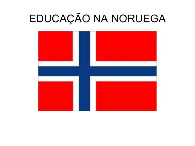 EDUCAÇÃO NA NORUEGA