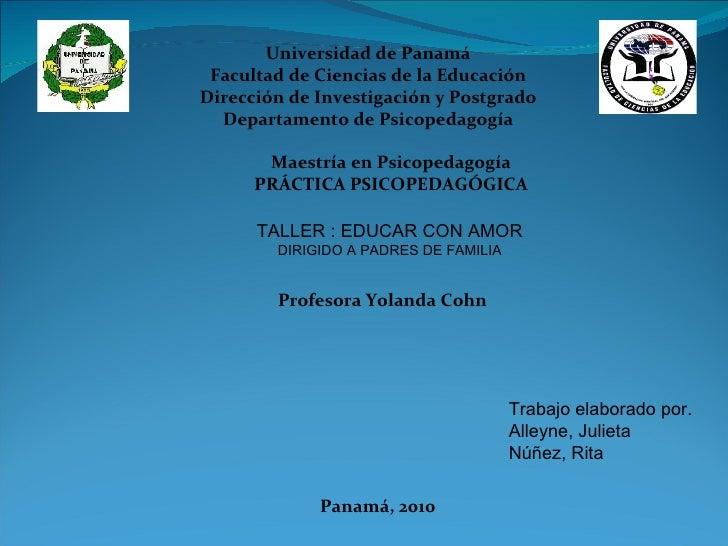 Universidad de Panamá Facultad de Ciencias de la Educación Dirección de Investigación y Postgrado Departamento de Psicoped...