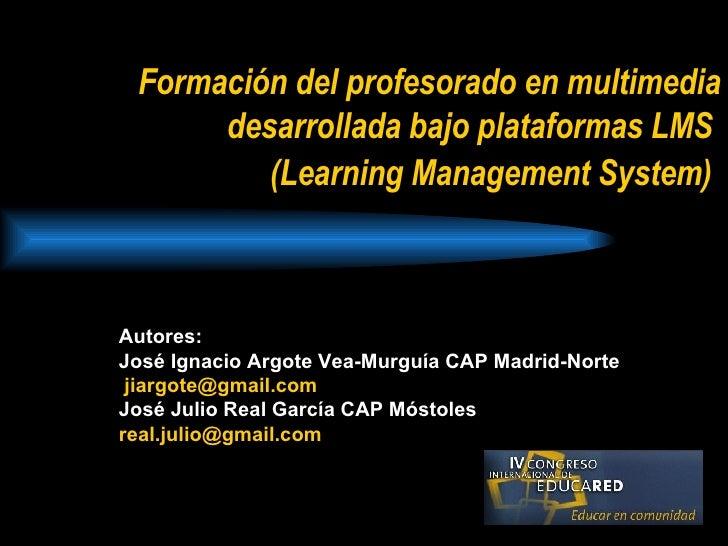 Formación del profesorado en multimedia desarrollada bajo plataformas LMS (Learning Management System)