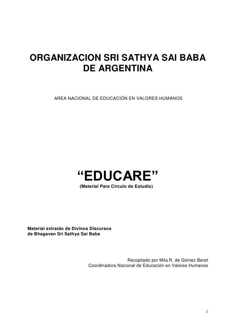 ORGANIZACION SRI SATHYA SAI BABA         DE ARGENTINA            AREA NACIONAL DE EDUCACIÓN EN VALORES HUMANOS            ...