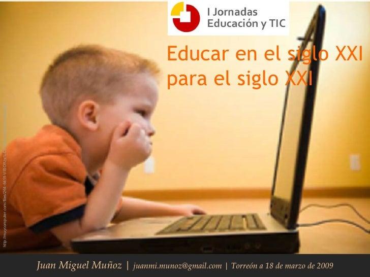 Educar En El Siglo XXI