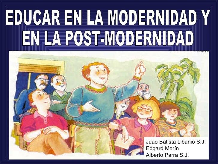 Juao Batista Libanio S.J.Edgard MorínAlberto Parra S.J.