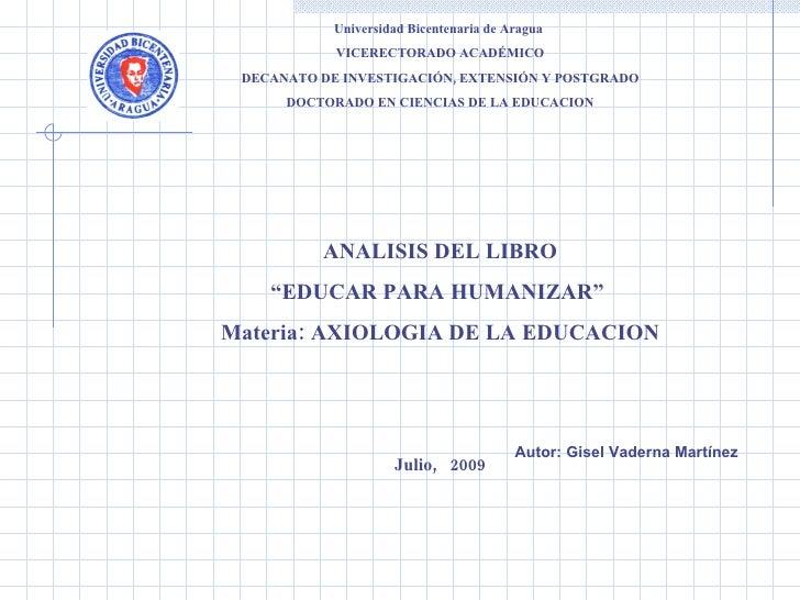 Universidad Bicentenaria de Aragua                 VICERECTORADO ACADÉMICO      DECANATO DE INVESTIGACIÓN, EXTENSIÓN Y POS...