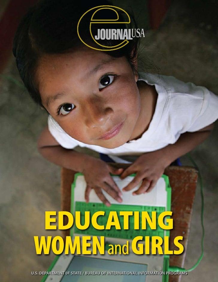 USA  Educating Women and GirlsU.S. DEPARTMENT 0F STATE / BUREAU OF INTERNATIONAL INFORMATION PROGRAMS