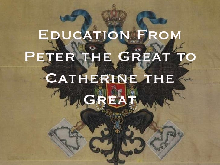 Education From Peter the Great to Catherine the Great