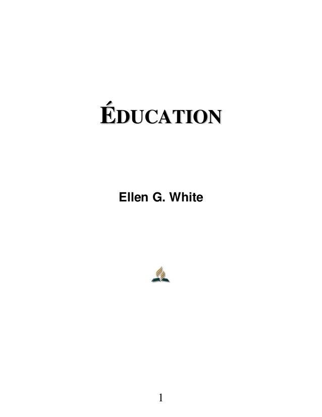 ÉÉDDUUCCAATTIIOONN Ellen G. White 1