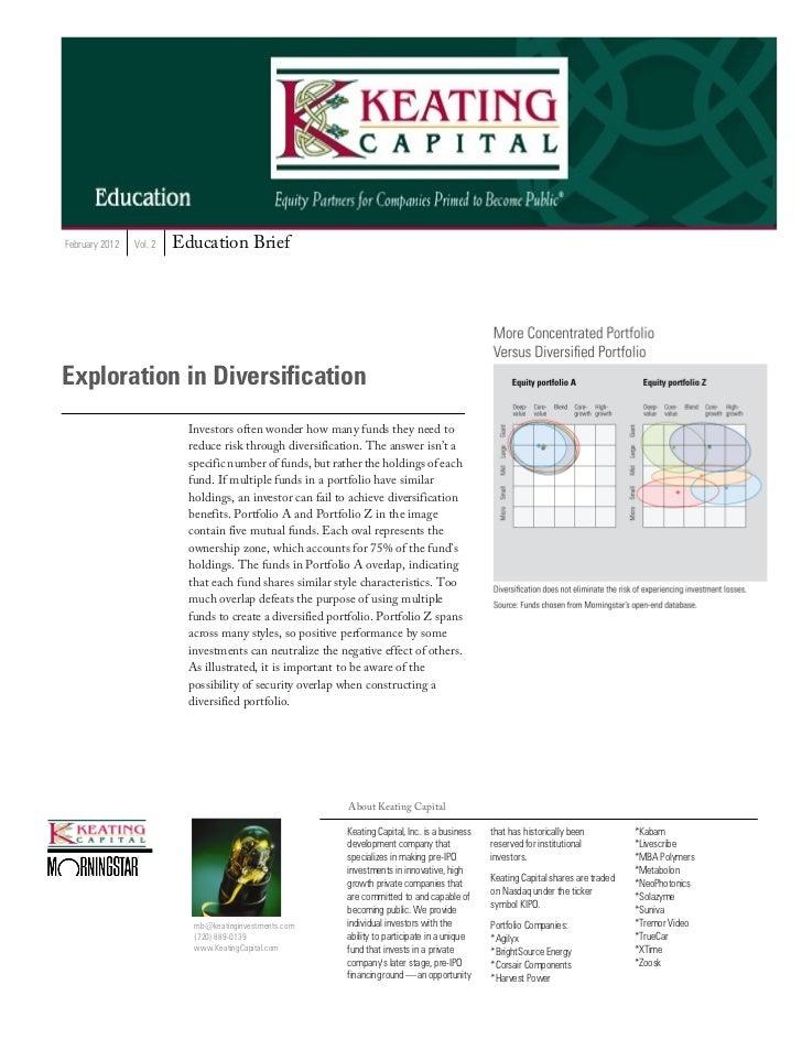 February 2012   Vol. 2   Education BriefExploration in Diversification                           Investors often wonder ho...