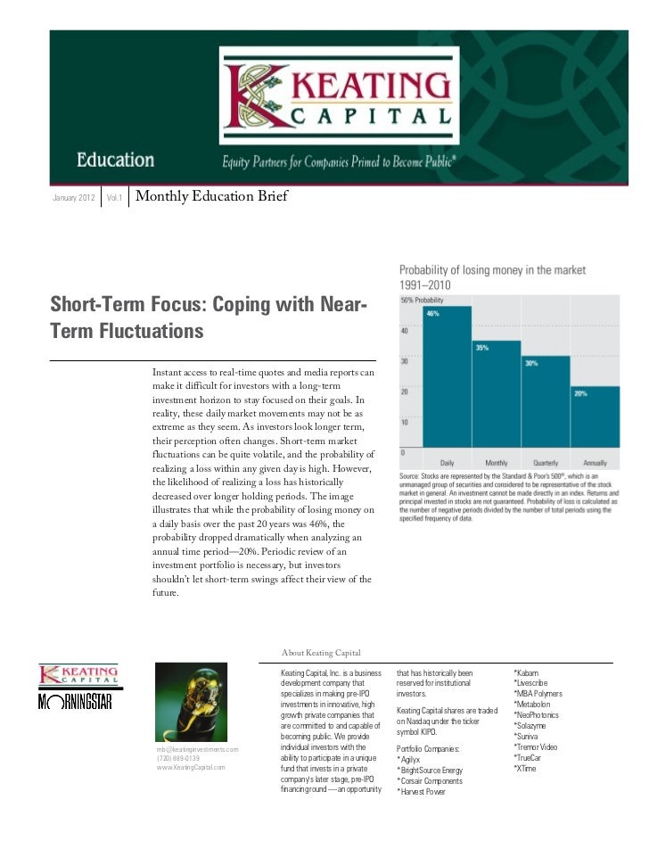 January 2012   Vol.1   Monthly Education BriefShort-Term Focus: Coping with Near-Term Fluctuations                        ...