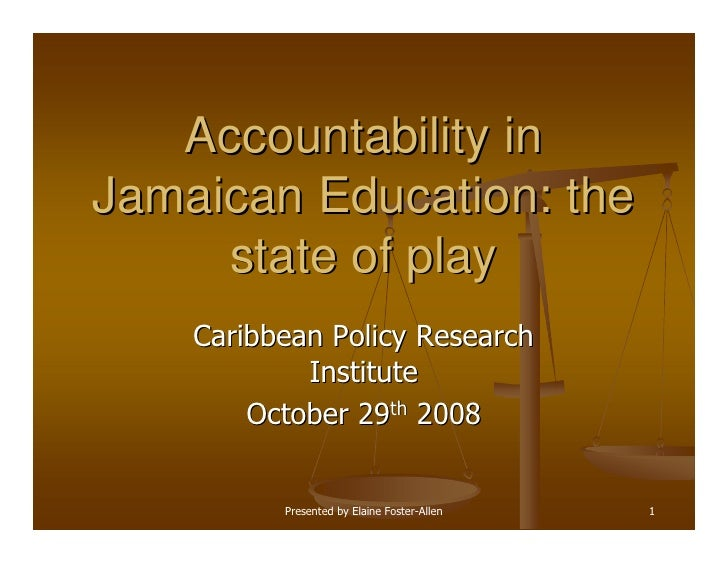 Education   Elaine Foster Allen   Accountability In Jamaican Education