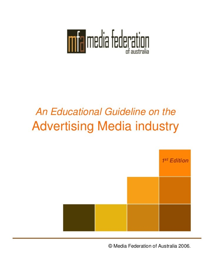 An Educational Guideline on the Advertising Media industry                                         1st Edition            ...