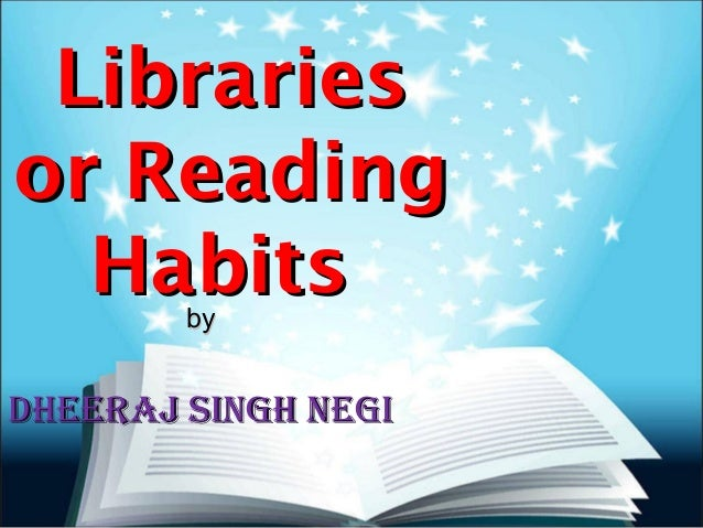 Libraries and Reading Habits