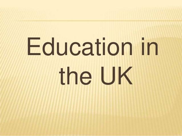 Education   uk and usa