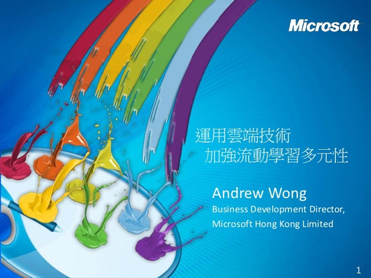 Andrew WongBusiness Development Director,Microsoft Hong Kong Limited                                 1